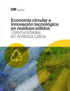 Economía circular e innovación tecnológica en residuos sólidos